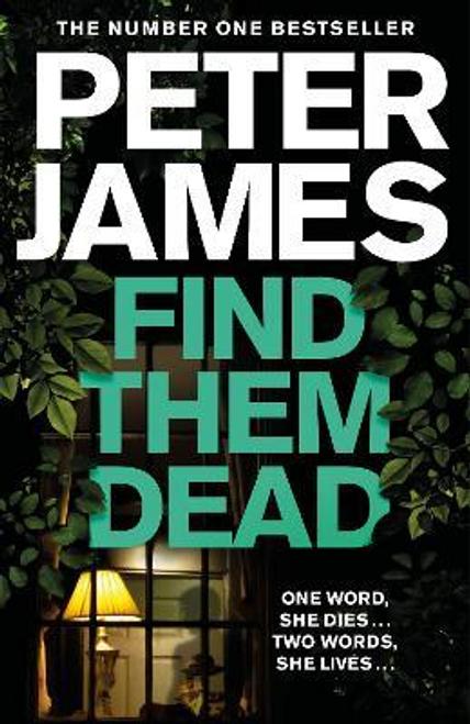 James, Peter / Find Them Dead