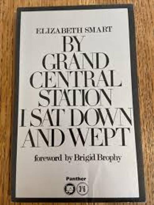 Smart, Elizabeth -  By Grand Central Station I Sat Down and Wept - Vintage PB 1966