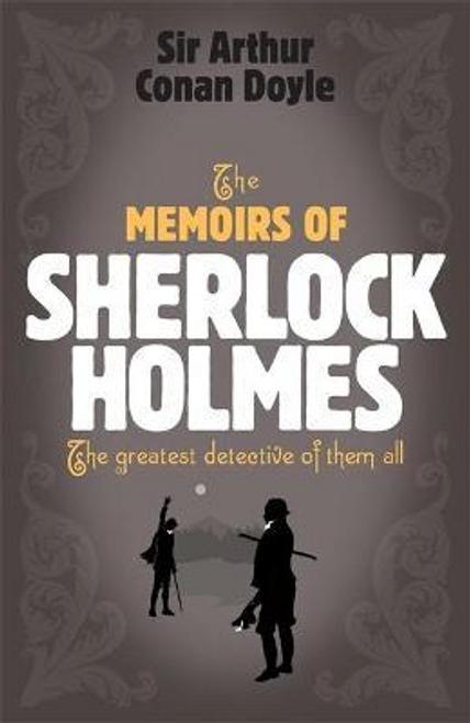Doyle, Arthur Conan / The Memoirs of Sherlock Holmes