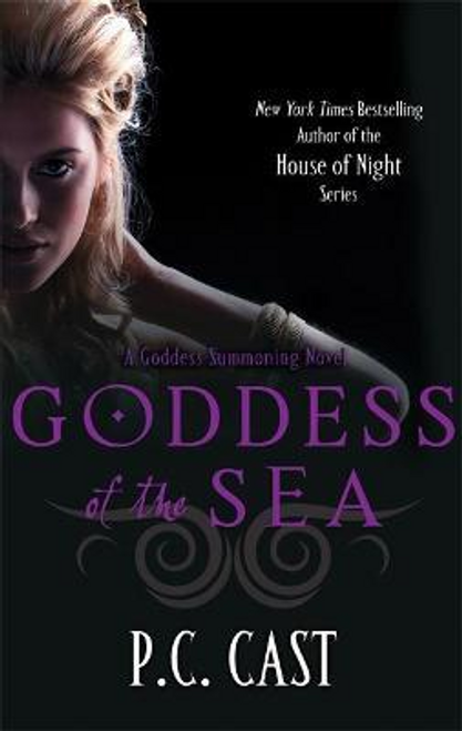 Cast, P. C. / Goddess Of The Sea : Number 1 in series