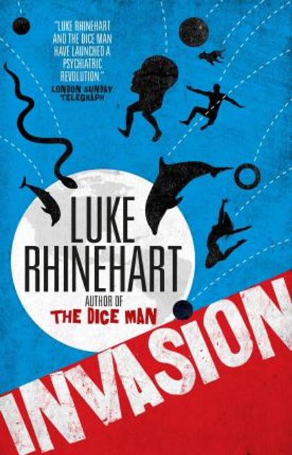 Rhinehart, Luke / Invasion