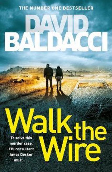 Baldacci, David / Walk the Wire