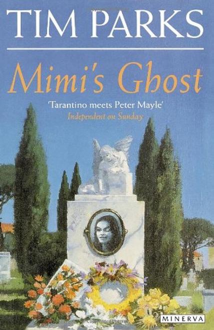Parks, Tim / Mimi's Ghost