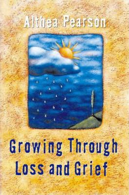 Pearson, Althea / Growing Through Loss and Grief