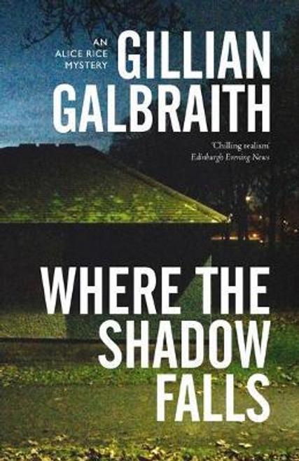 Galbraith, Gillian / Where the Shadow Falls