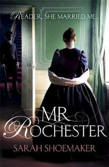 Shoemaker, Sarah / Mr Rochester