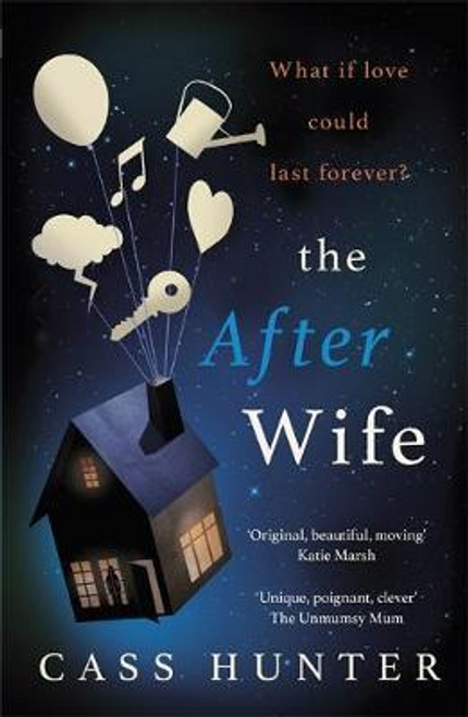 Hunter, Cass / The After Wife