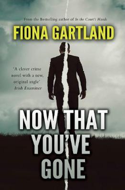 Gartland, Fiona / Now That You've Gone