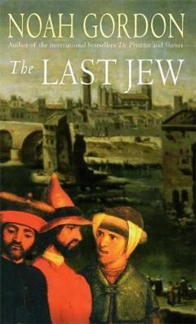 Gordon, Noah / The Last Jew