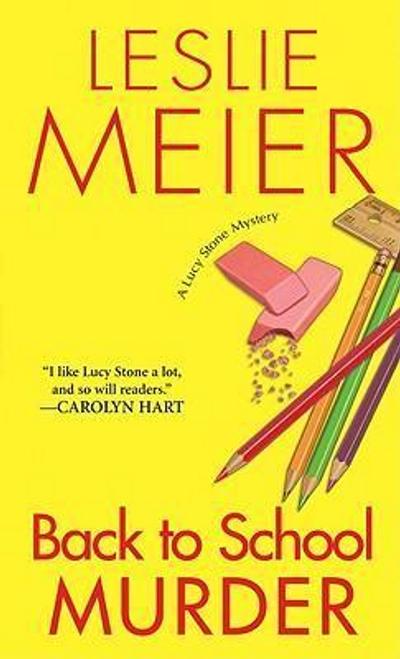 Meier, Leslie / Back to School Murder