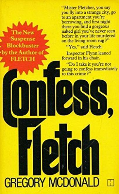McDonald, Gregory / Confess Fletch