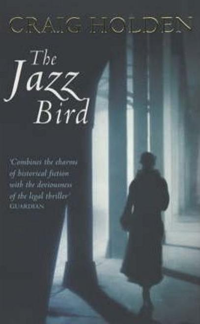 Holden, Craig / The Jazz Bird