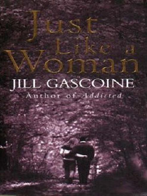 Gascoine, Jill / Just Like a Woman