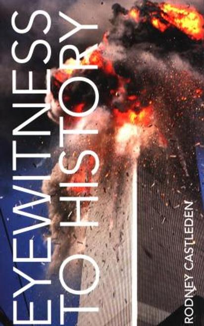 Castleden, Rodney / Eyewitness to History
