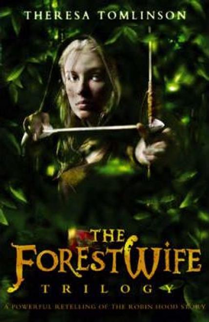 Tomlinson, Theresa / The Forestwife Trilogy: v.1-3