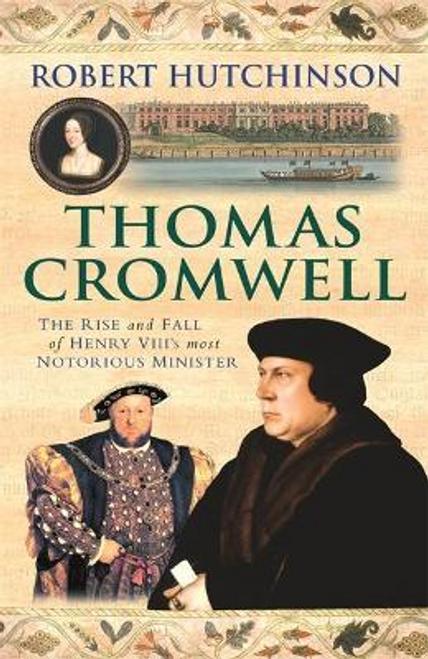 Hutchinson, Robert / Thomas Cromwell