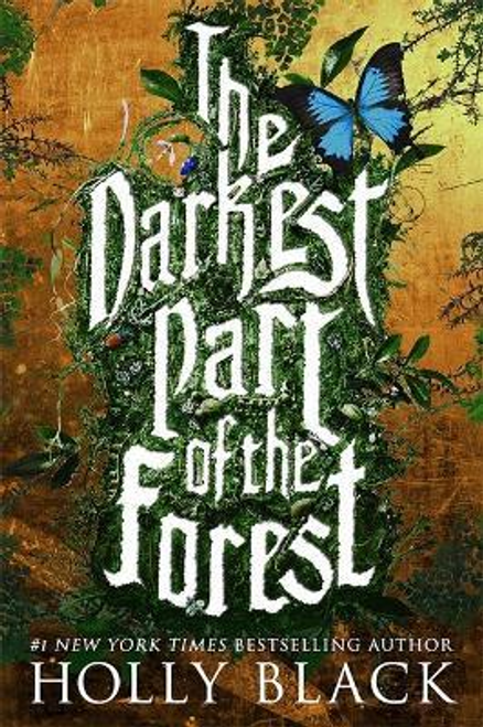 Black, Holly / The Darkest Part of the Forest