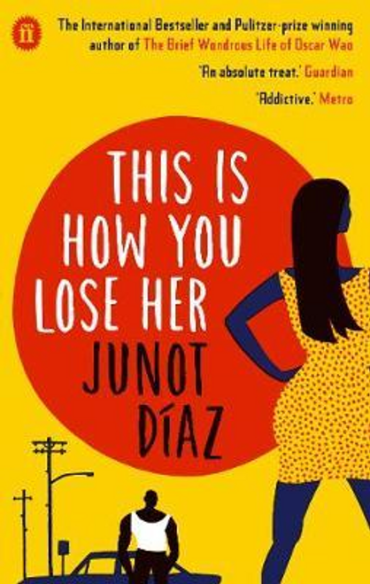 Diaz, Junot / This Is How You Lose Her