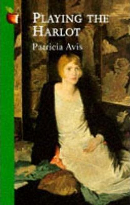 Avis, Patricia / Playing The Harlot