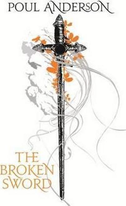 Anderson, Poul / The Broken Sword