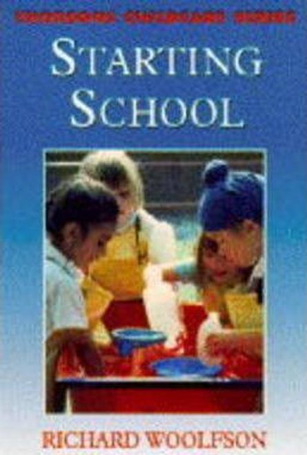 Woolfson, Richard / Starting School