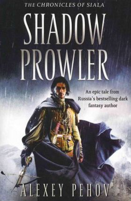 Pehov, Alexey / Shadow Prowler