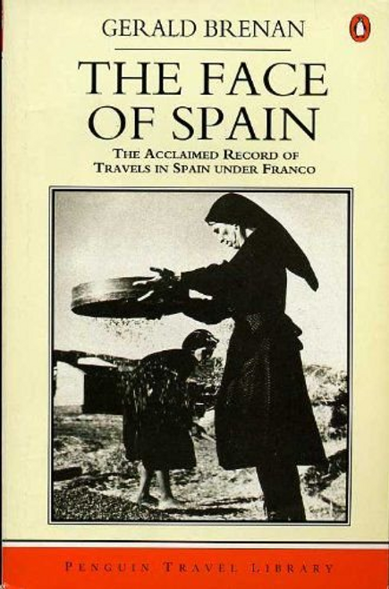 Brenan, Gerald / The Face of Spain