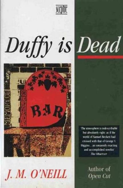 ONeill, J. M. / Duffy is Dead