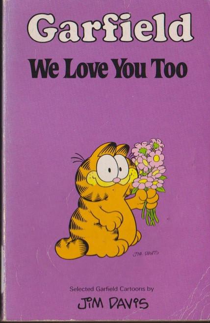 Davis, Jim / Garfield We Love You Too