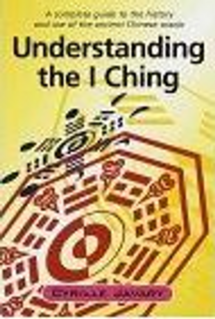 Javary, Cyrille / Understanding the I Ching