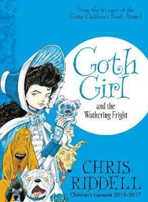 Riddell, Chris / Goth Girl and the Wuthering Fright