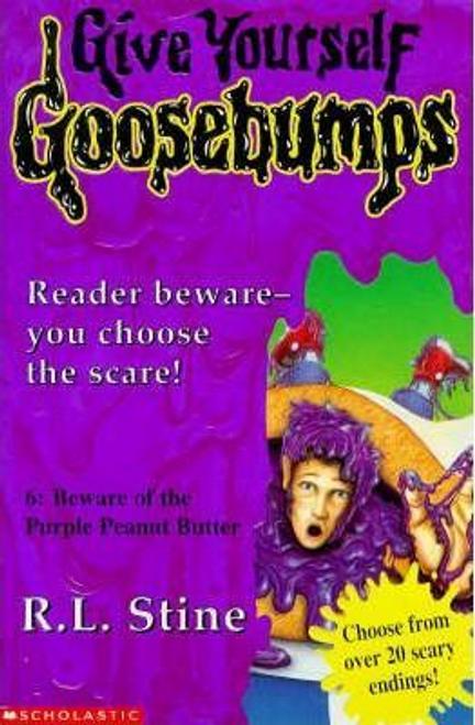 Stine, R. L. / Goosebumps: Beware of the Purple Peanut Butter