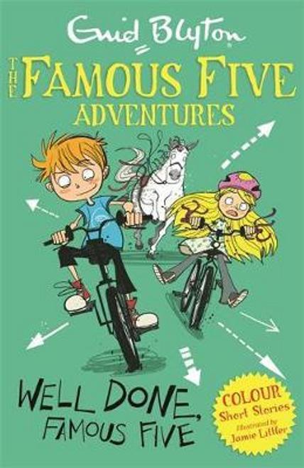 Blyton, Enid / Famous Five Colour Short Stories: Well Done, Famous Five