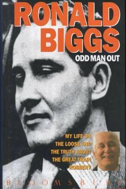 Biggs, Ronald / Odd Man Out (Hardback)