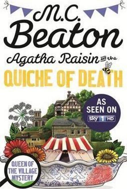Beaton, M. C. / Agatha Raisin and the Quiche of Death (Hardback)