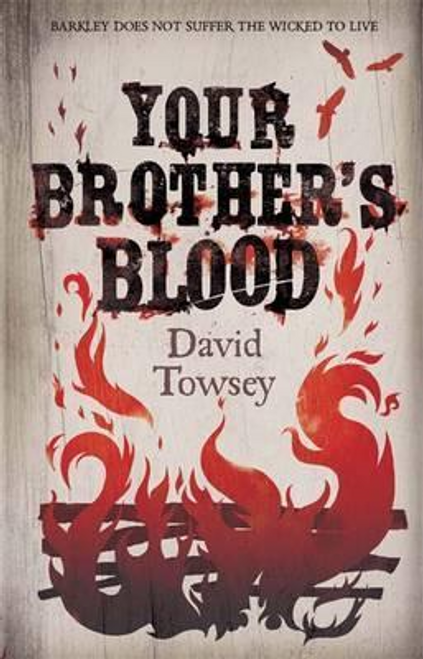 Towsey, David / Your Brother's Blood : The Walkin' Book 1 (Hardback)