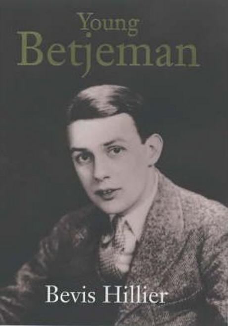 Hillier, Bevis / Young Betjeman (Hardback)
