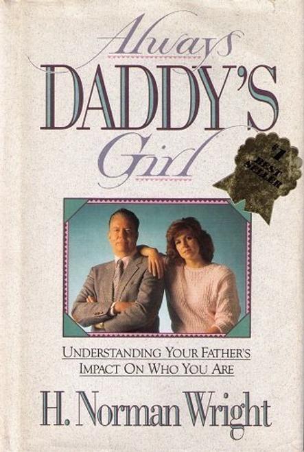 Wright, H. Norman / Always Daddy's Girl (Hardback)