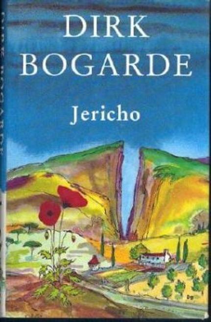 Bogarde, Dirk / Jericho (Hardback)