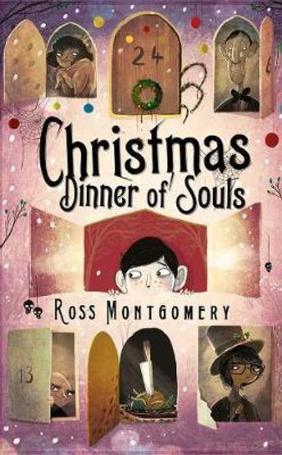 Montgomery, Ross / Christmas Dinner of Souls (Hardback)