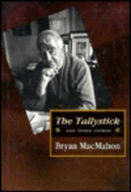 MacMahon, Bryan / The Tallystick (Hardback)