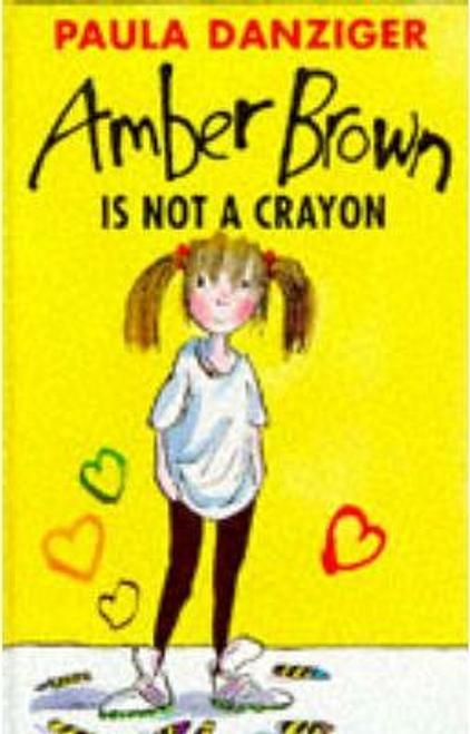Danziger, Paula / Amber Brown is Not a Crayon (Hardback)