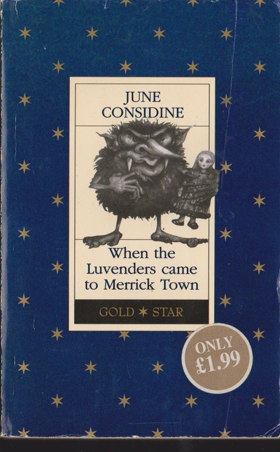 Considine, June / When the Luvenders came to Marrick Town