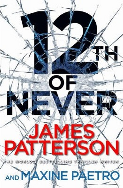 Patterson, James / 12th of Never (Hardback)