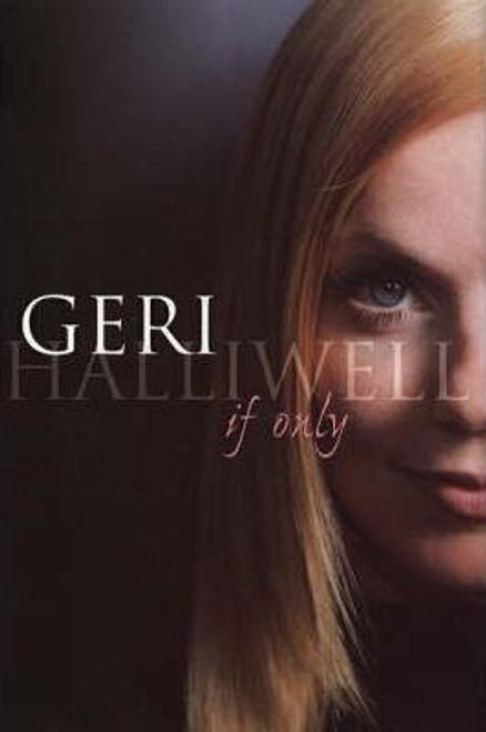 Halliwell, Geri / If Only (Hardback)