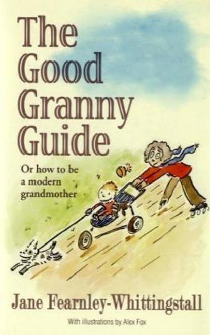 Fearnley-Whittingstall, Jane / Good Granny Guide (Hardback)