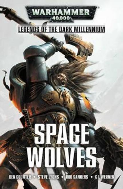 Counter, Ben / Legends of the Dark Millennium: Space Wolves (Hardback)