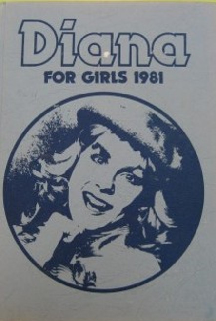 Diana For Girls Annual - 1981-  Vintage Collectable - Hardcover DC Teenage Girls