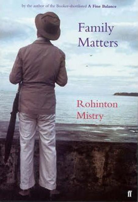 Mistry, Rohinton / Family Matters (Hardback)