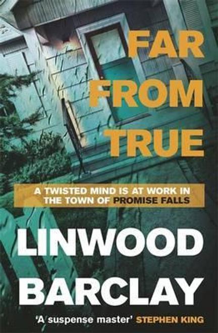 Barclay, Linwood / Far From True : (Promise Falls Trilogy Book 2) (Hardback)